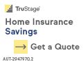 Home Insurance Savings. Get A Quote.