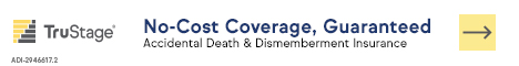 We've Streamlined How Members Can Claim Their Complimentary AD&D Coverage. It's Fast, Easy And Online. Get Started.