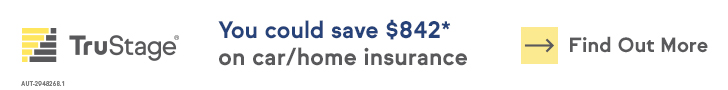 Safeguard what matters most. You could save an average of $509* on car/home insurance. Find out more. TruStage Insurance Company.
