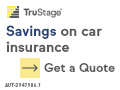 Savings on car insurance. Get a quote. TruStage Insurance Agency