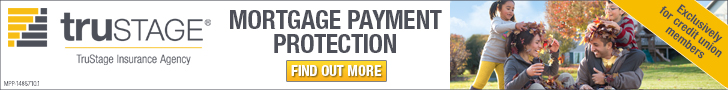 TruStage insurance Mortgage Payment Protection. find out more.